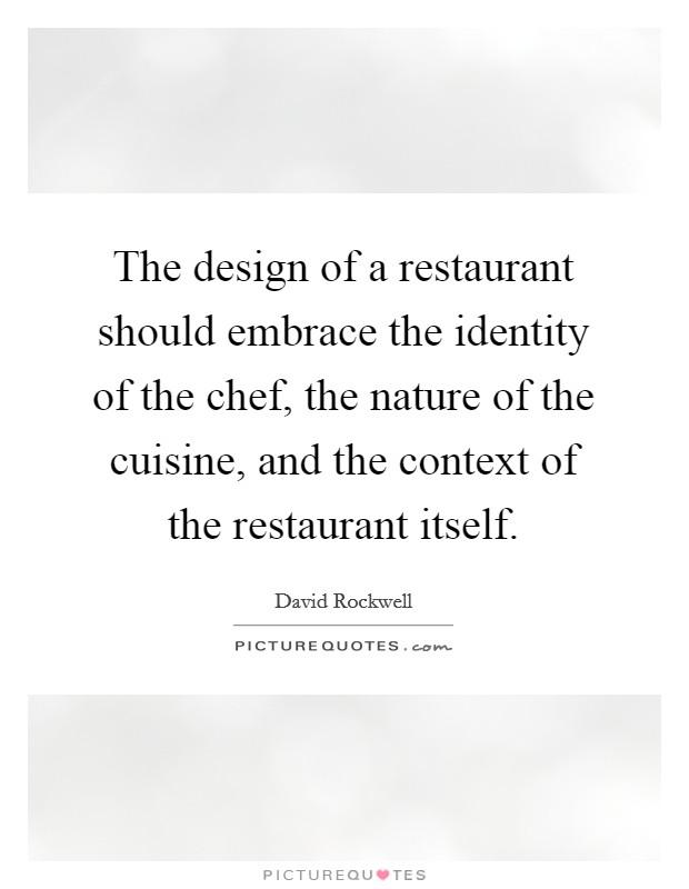 Restaurant Design Quotes Sayings Restaurant Design Picture Quotes