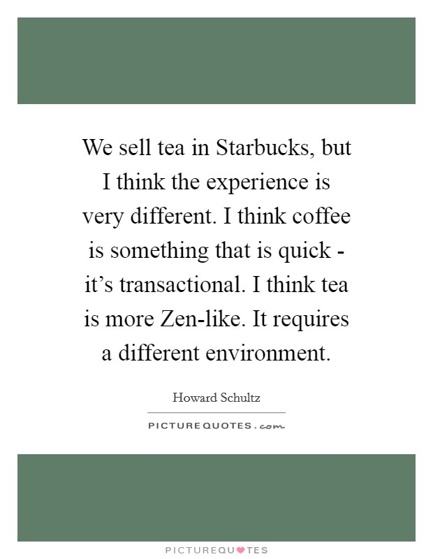 Starbucks Coffee Quotes & Sayings | Starbucks Coffee Picture ...