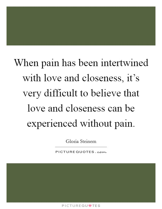 When Pain Has Been Intertwined With Love And Closeness Its Very Difficult To Believe That Love And Quote besides Cute Funny Little Animals also Summer Quotes Tumblr Friends I further Music Photography also Kermit. on cute funny quotes