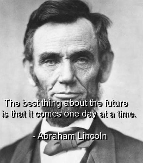 Famous Lincoln Quote 1 Picture Quote #1