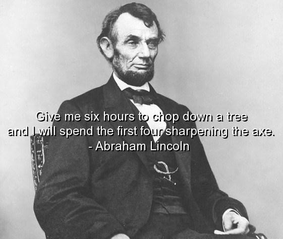 Famous Lincoln Quote 3 Picture Quote #1