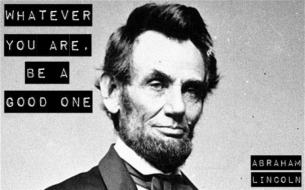 Famous Lincoln Quote 5 Picture Quote #1