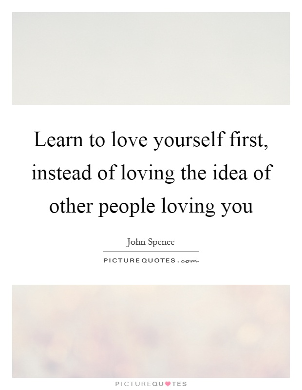 Funny Sayings About Loving Yourself : Loving Yourself First Quotes love yourself first quotes & sayings love ...