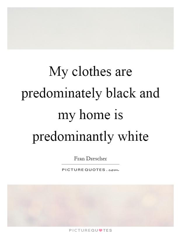 My clothes are predominately black - 64.2KB
