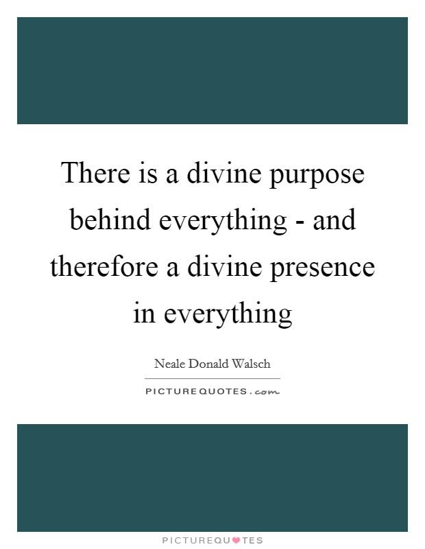 Divine Purpose Quotes & Sayings