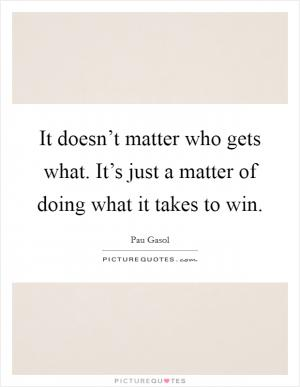 pau gasol inspirational quotes