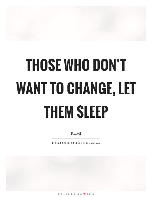 Quotes want to sleep 15 sleep