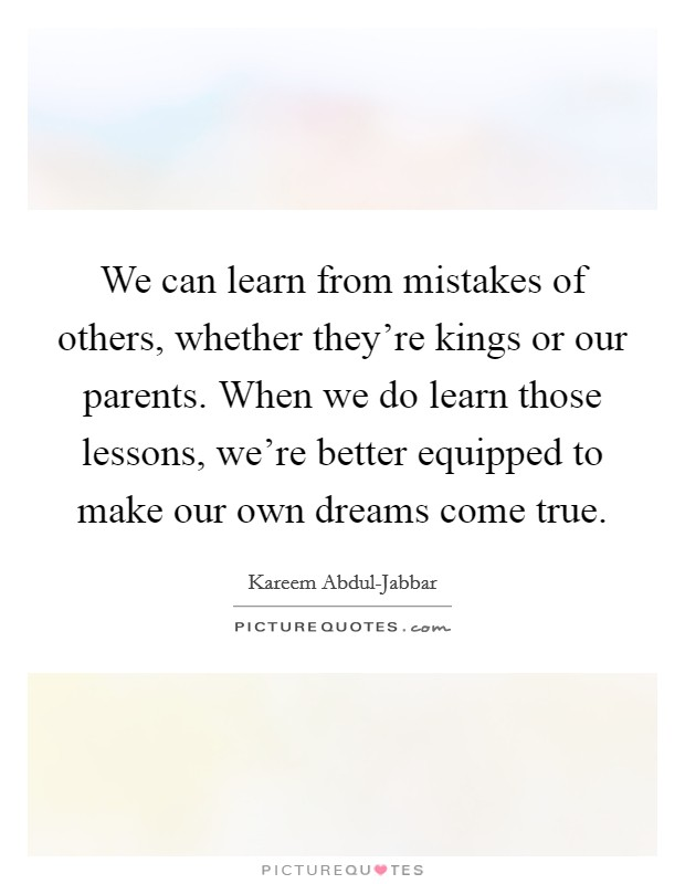 do we learn from our mistakes essay We all make mistakes and we all affirm that we learn from them looking closely at my life, and the lives of others, made me question whether we truly mean it when we claim that we learned our lesson.