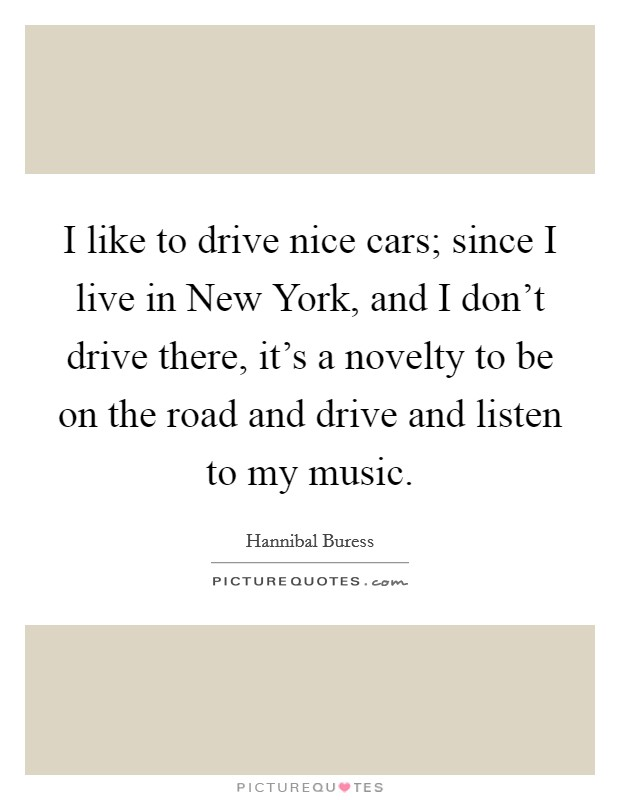 My New Car Quotes: My New Car Sayings