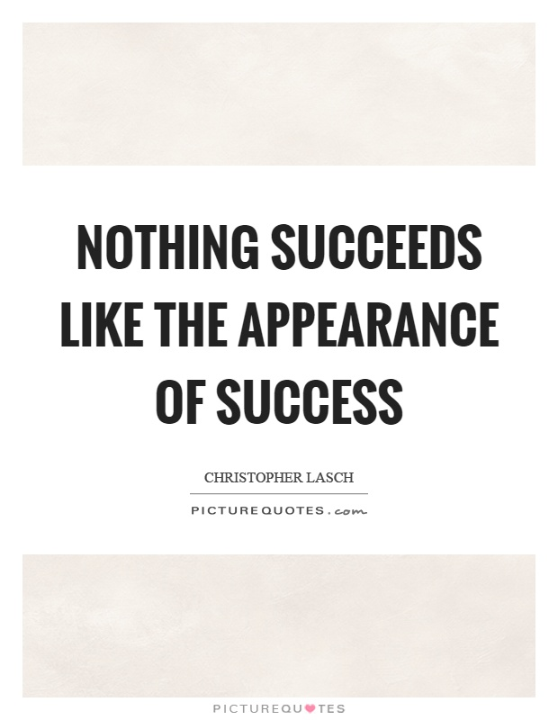 nothing succeeds like success essay Nothing succeeds like success one success leads to another success success boosts confidence of a person success imbibes self respect success motivates and fills one with glory this change in emotional state has something to do with a truism we've all heard: nothing succeeds like.