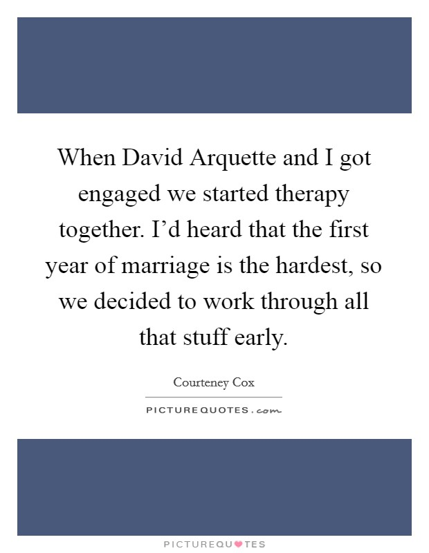 First Year Of Marriage Is The Hardest Quotes
