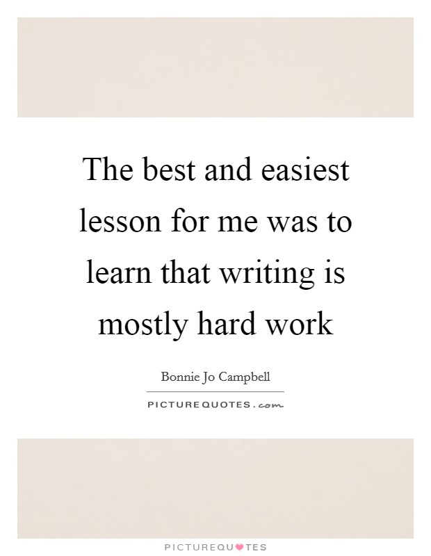 The Best And Easiest Lesson For Me Was To Learn That