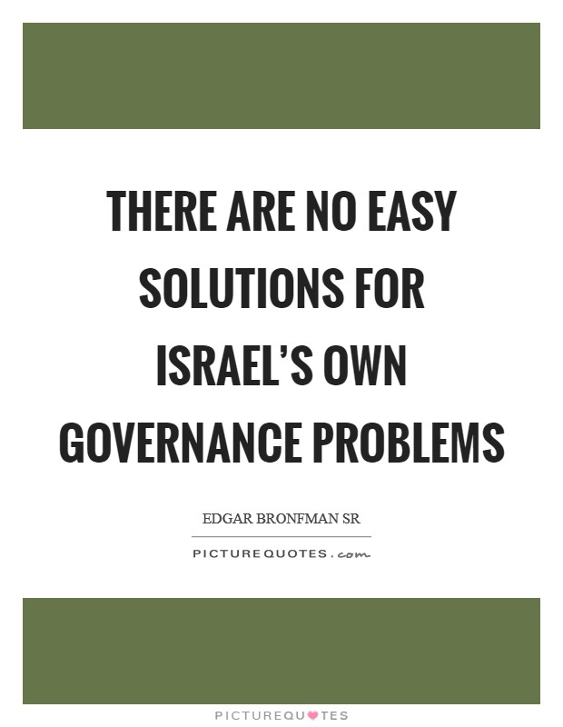 There Are No Easy Solutions For Israel's Own Governance