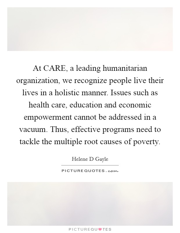 the background of the leading humanitarian organization care Title: care | a leading humanitarian organization fighting global poverty: description: care is a humanitarian organization providing disaster relief and fighting poverty around the world.