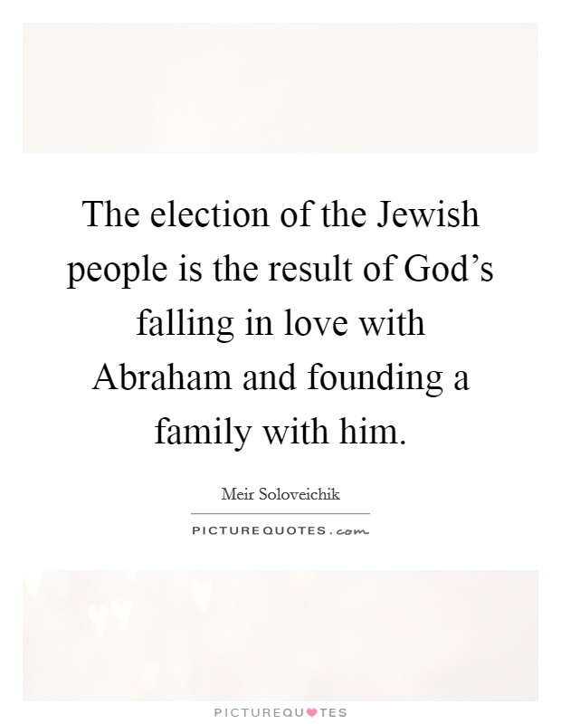 Jewish Love Quotes Stunning God Love And Family Quotes & Sayings  God Love And Family Picture