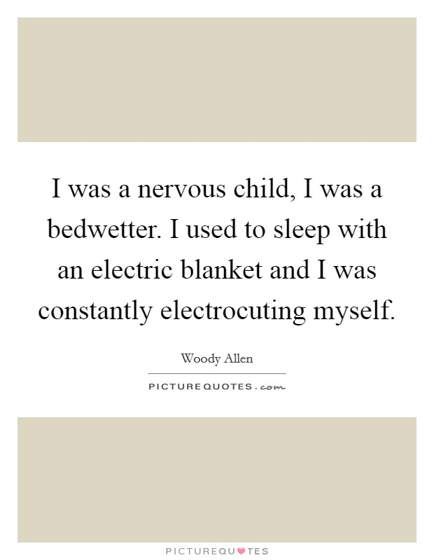 electric blankets quotes sayings electric blankets picture quotes