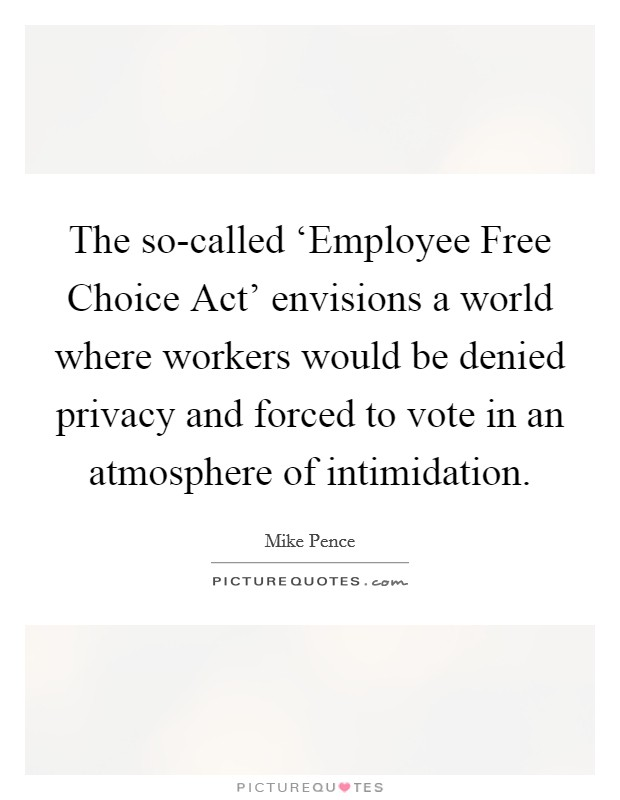 "employee free choice act The employee free choice act efca, also referred to as ""card check"" legislation was supposed to make some modifications to the current national labor relations act."