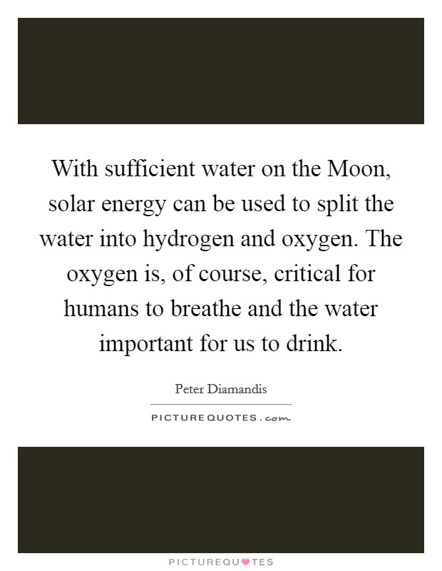 With Sufficient Water On The Moon, Solar Energy Can Be