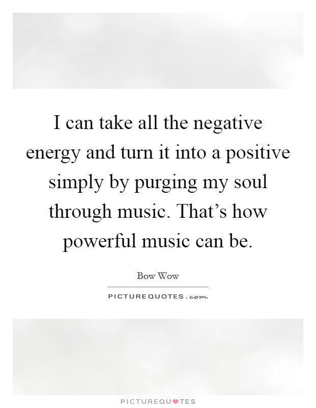 how to make negative energy positive