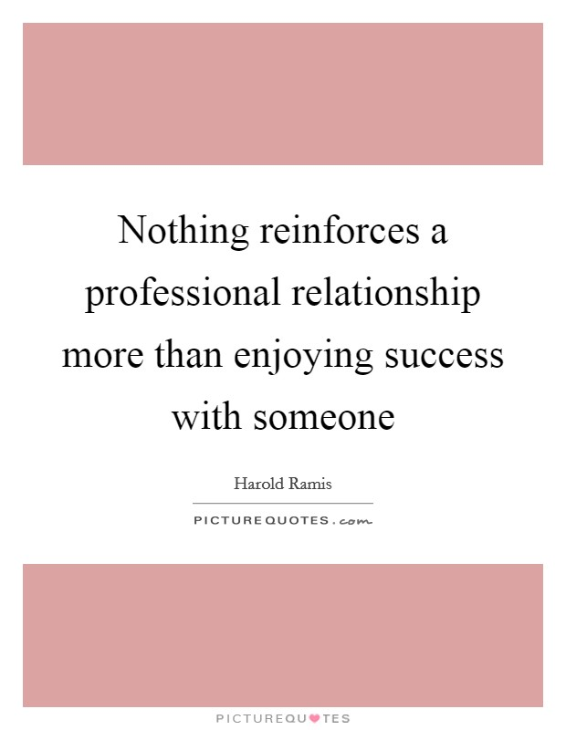 establish a professional relationship quotes