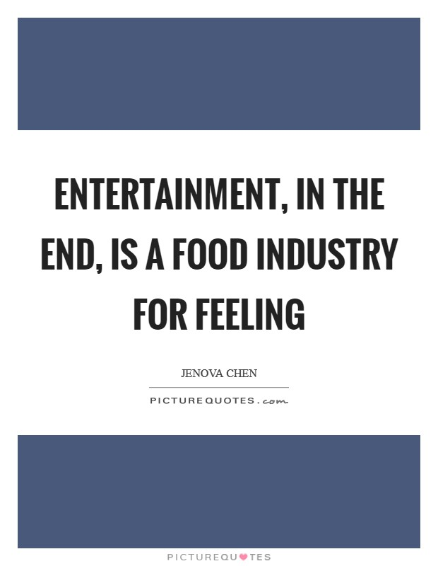 Entertainment Industry Quotes Sayings Entertainment Industry