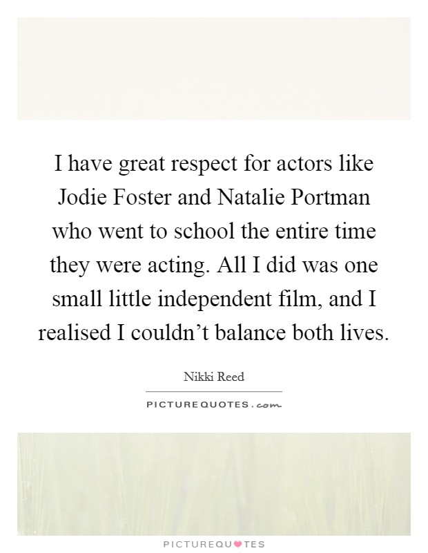 respect for acting 2011/06/04  for a would-be actor, the prerequisite is talentyou can only hope to god you've got it, ms hagen writes i feel as if this could be a debatable point when it comes to 'natural talent' and if it's the foundation of successful acting.