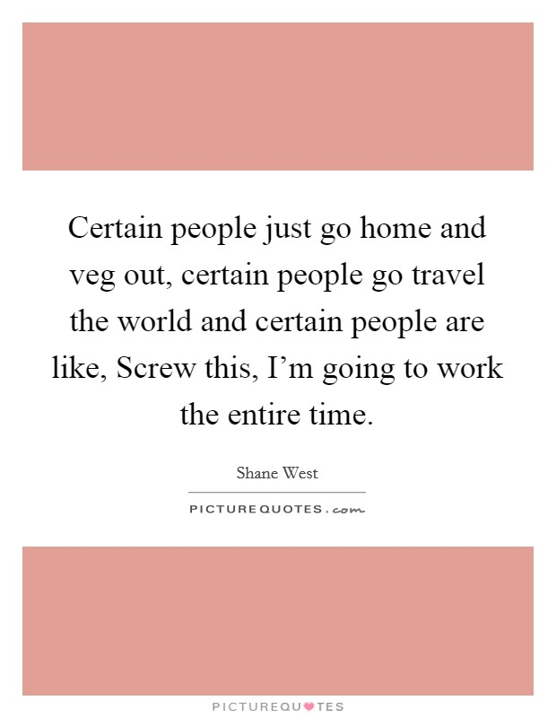 travel and going home quotes sayings travel and going home