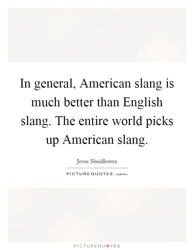 american slang hook up Hook slang american up short for smegma, the dictionary definition says it is a sebaceous secretion from under the foreskin best man maid of honor hook up  i teach tok in midvale, ut and love your site.
