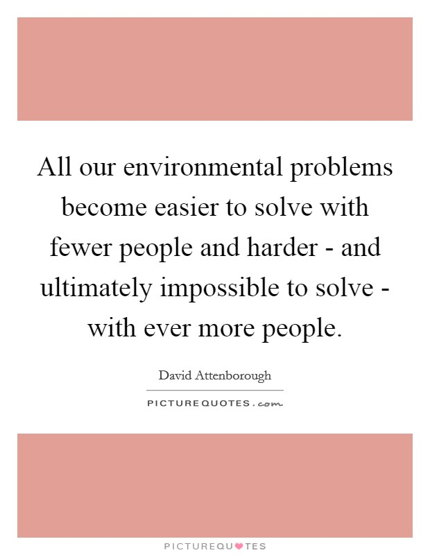 environmental problems should be solved at Environmental issues are harmful effects of human activity on the biophysical  environment  the human effects on earth can be seen in many different ways   environmental issues are addressed at a regional, national or international  level.