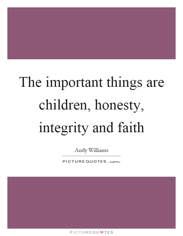 honesty and integrity essays An essay or paper on the importance of integrity integrity is the quality of being of sound moral principle uprightness, honesty and sincerity.