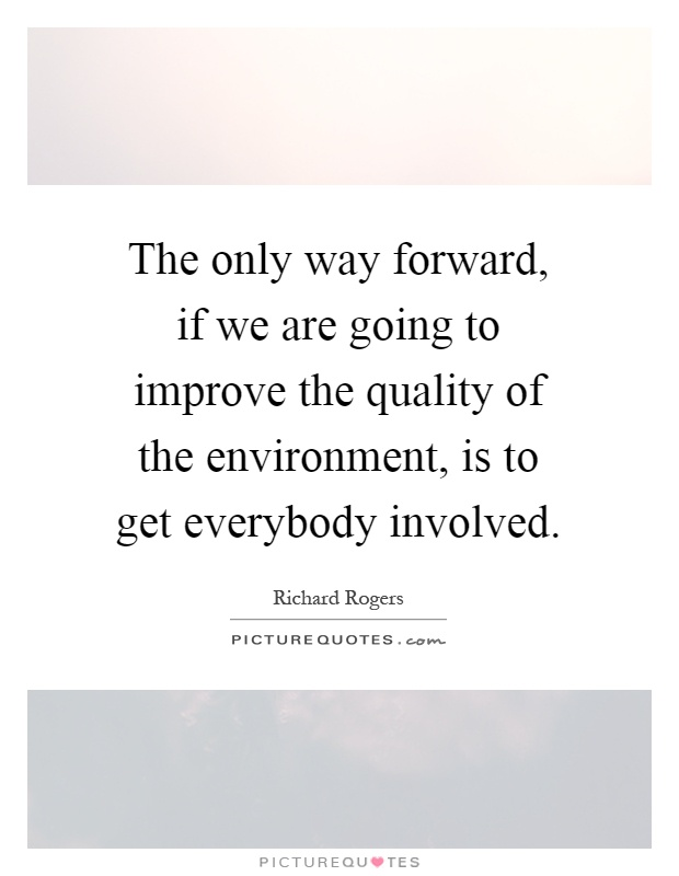 ways of improving the environment The environment is improving the crux of modern day environmentalism is that things are getting worse today we hear all kinds of hyperbolic claims that without action to eliminate the use of fossil fuels, we're facing mass extinction.