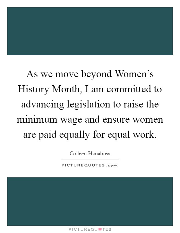 As We Move Beyond Women 39 S History Month I Am Committed To
