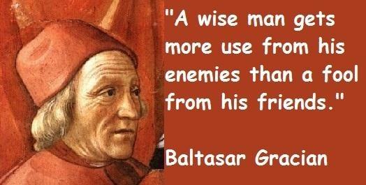 Baltasar Gracian Quote 10 Picture Quote #1