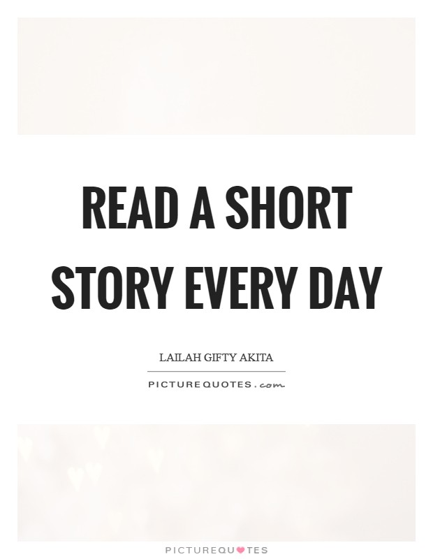 Read a short story every day Picture Quote #1