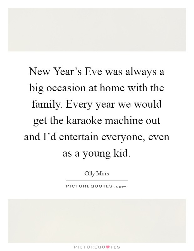 new year s eve was always a big occasion at home the