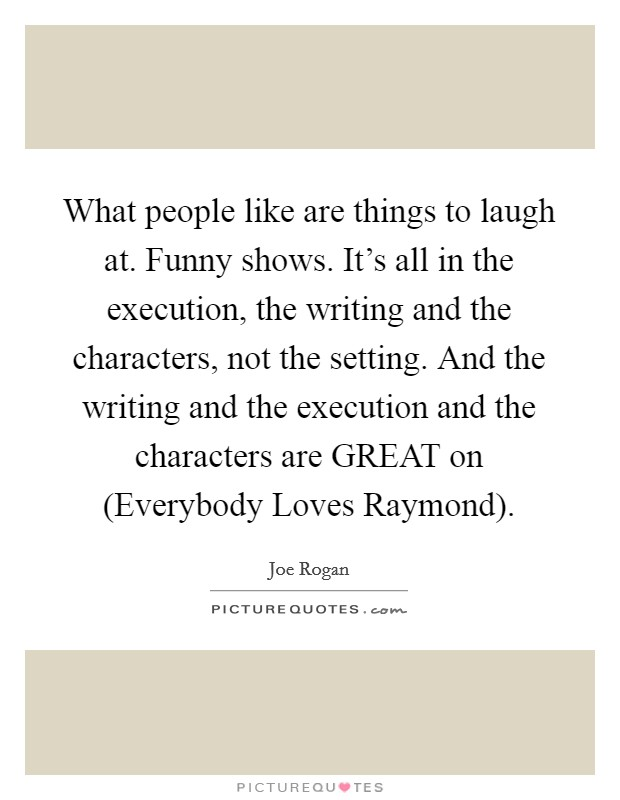 some things to laugh about essay The collection takes its name from the leading essay, how we weep and laugh  at the same thing, and this essay alone is reason enough for.