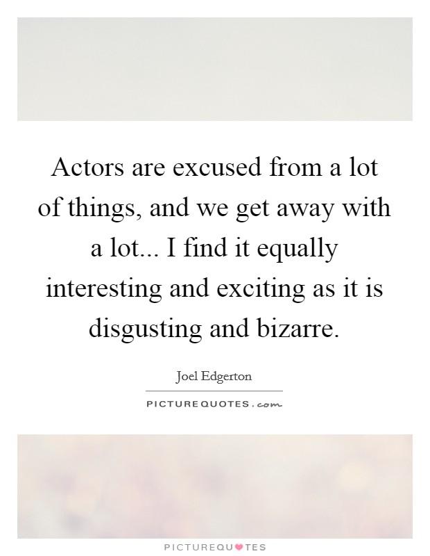 actors how to get away