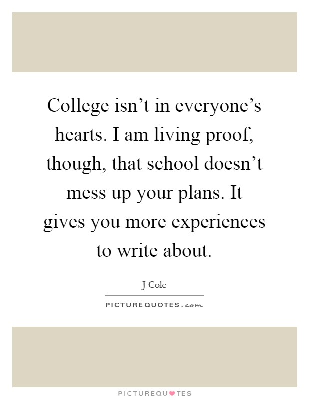 college isnt for everyone College isn't for everyone is an article written by wj reeves, an english professor in new york.