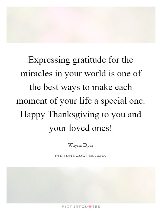 expressing gratitude for the miracles in your world is one of the best ways to make