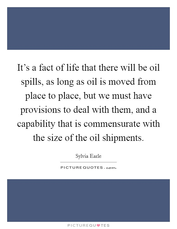 Long Lewis Ford Lincoln >> Oil Spills Quotes | Oil Spills Sayings | Oil Spills ...
