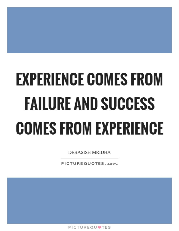 My personal experience with failure and success