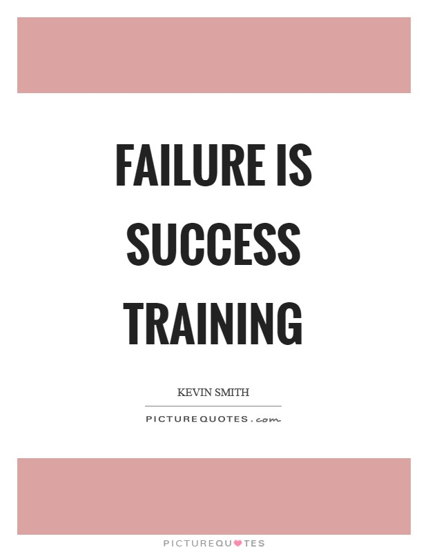 Failure is success training Picture Quote #1