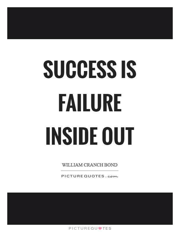 Success is failure inside out Picture Quote #1