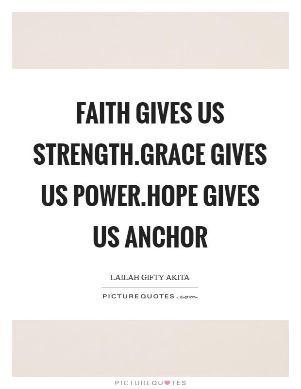 Hope And Strength Quotes Sayings Hope And Strength Picture Quotes