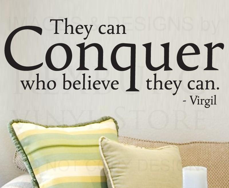 Conquer Quote 7 Picture Quote #1