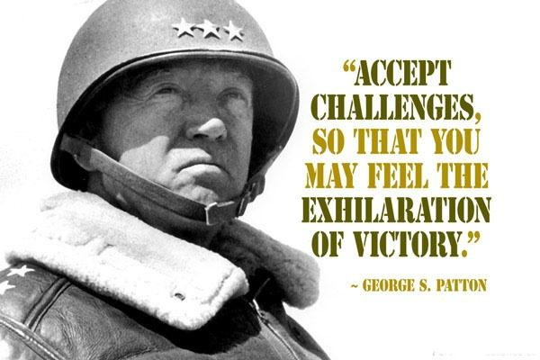 Accept the challenges so that you can feel the exhilaration of victory Picture Quote #1