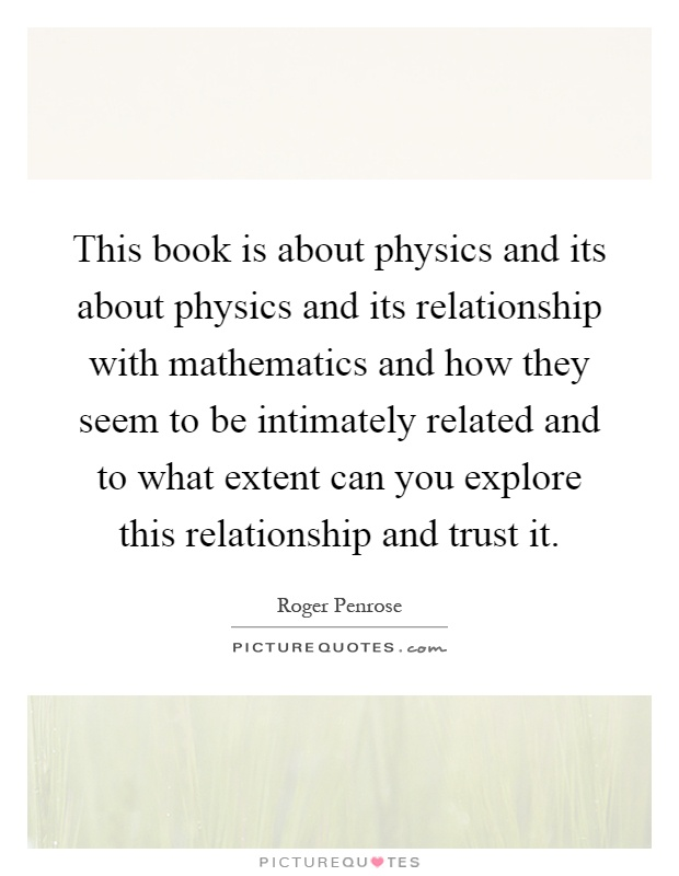 i like math and physics relationship