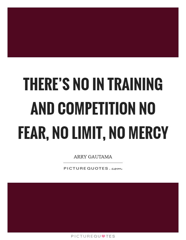 No Competition Quotes & Sayings | No Competition Picture Quotes