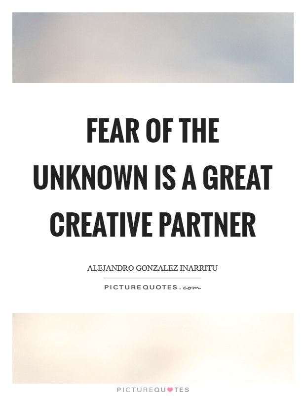 speech fear of the unknown Free essay: the fear of the unknown is a common gothic theme that is used to create fear and uncertainty in the responder this is achieved through the use.