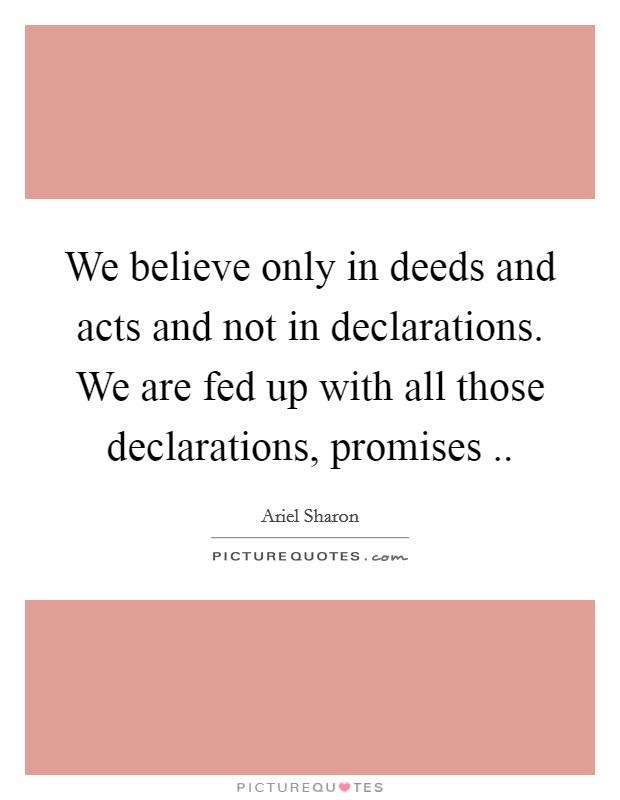 we live in deeds not in We live in deeds not in years, हम वर्षों में कर्मों में नहीं रहते हैं, , , translation, human translation, automatic translation.